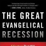 book review the great evangelical recession john s dickerson
